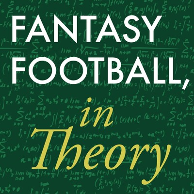 Fantasy Football, in Theory