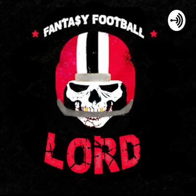 Fantasy Football: Lord Don't Lose