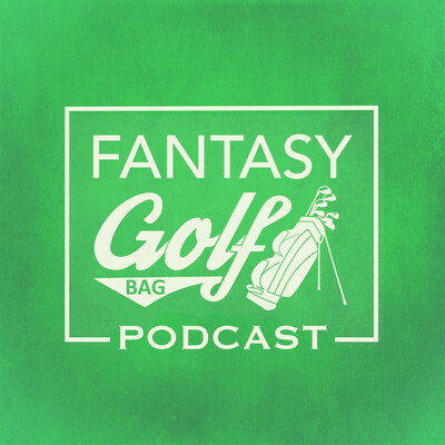 Fantasy Golf Bag Podcast