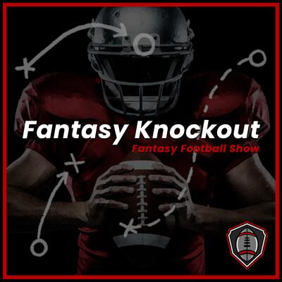 Fantasy Knockout | Fantasy Football Show