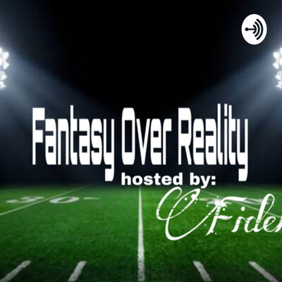Fantasy over reality
