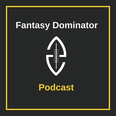 Fantasy-Dominator - Dein Fantasy Football Podcast