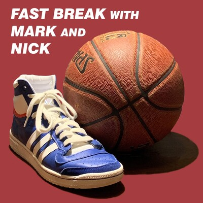 Fast Break with Mark and Nick