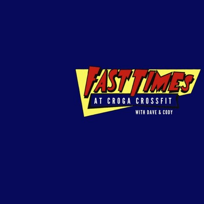Fast Times at Croga CrossFit