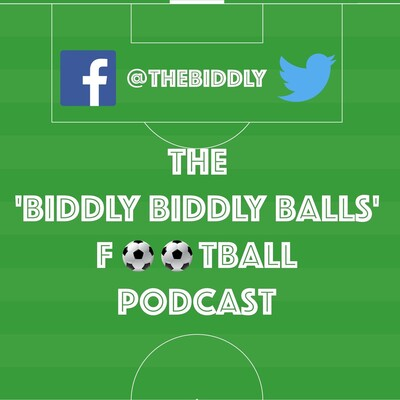 Biddly Biddly Balls Football Podcast