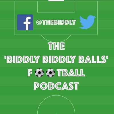 Biddly Biddly Balls Football Podcast