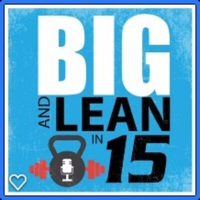 Big and Lean in 15
