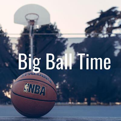Big Ball Time