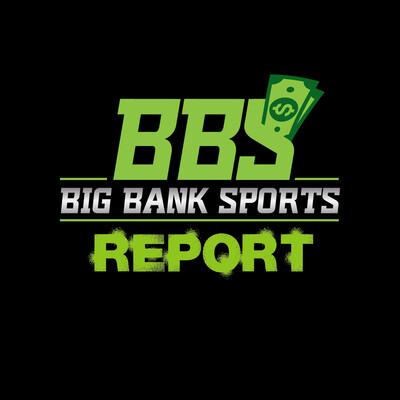 Big Bank Sports Podcast