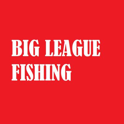 Big League Fishing