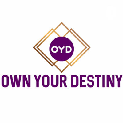 Own Your Destiny