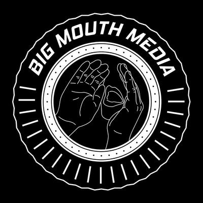 Big Mouth Media