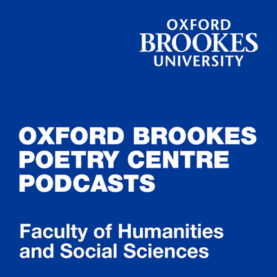 Oxford Brookes Poetry Centre Podcasts