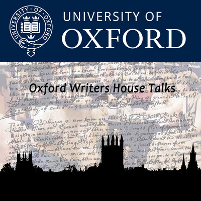 Oxford Writers' House Talks