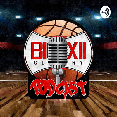 Big XII Country Hoops Podcast