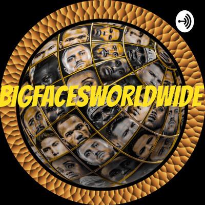BIGFACESWORLDWIDE BOXING TALK