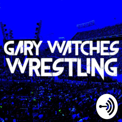 Gary Watches Wrestling