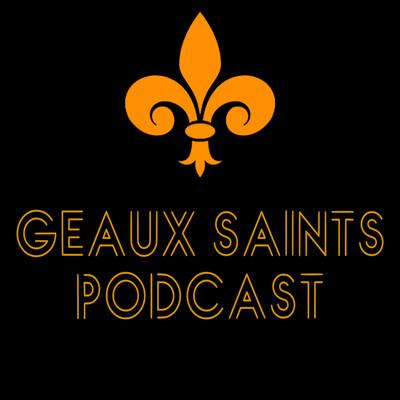 Geaux Saints Podcast