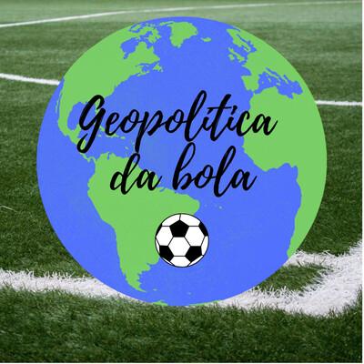Geopolítica da bola