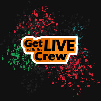 Get Live With The Crew