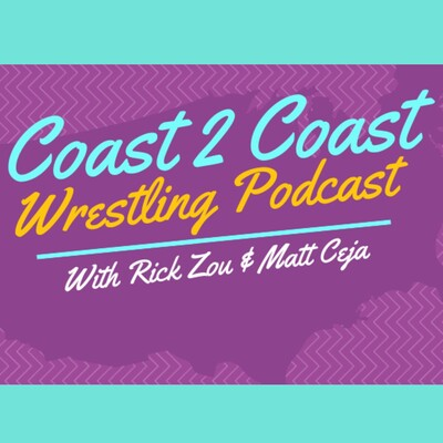 Coast 2 Coast Wrestling Podcast