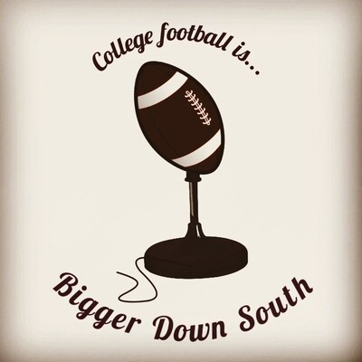 College Football....It's Bigger Down South!