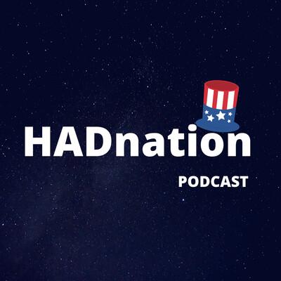 HADnation Podcast