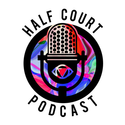 Half Court Podcast