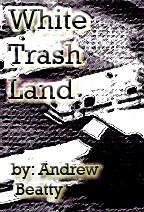 White Trash Land