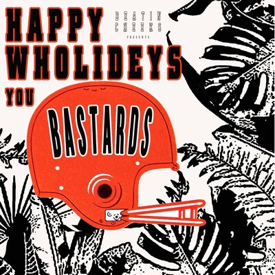 Happy Wholideys You Bastards: Bengals Podcast