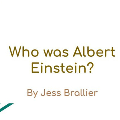 Who was Albert Einstein? by Jess Brallier