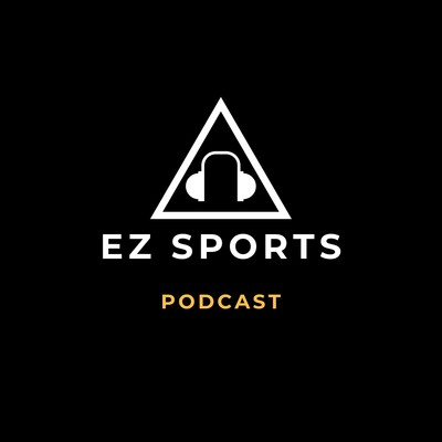 EZ Sports Podcast