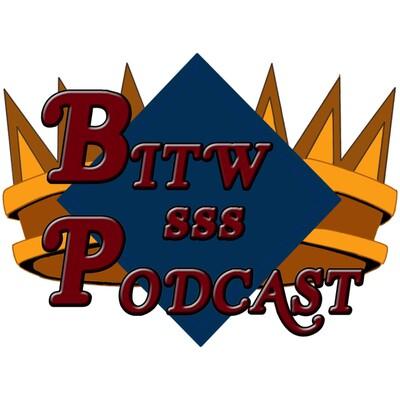 BITW Podcast