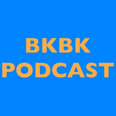 BKBK Podcast
