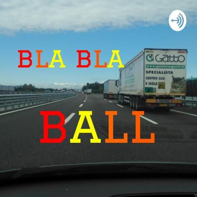 Bla Bla Ball
