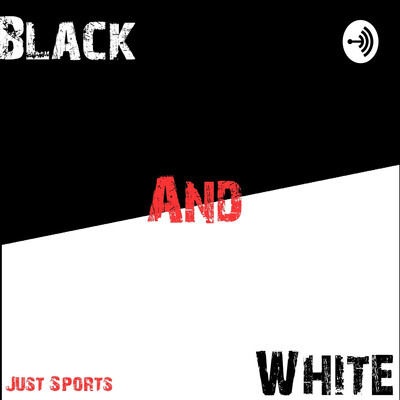Black And White Just Sports
