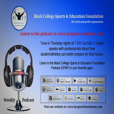 Black College Sports & Education Foundation Podcast (CPAP)