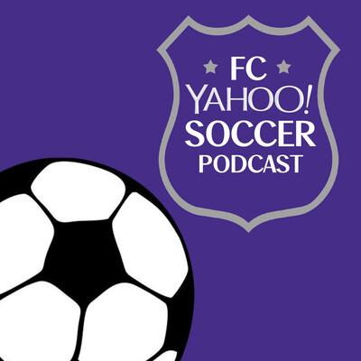 FC Yahoo Soccer Podcast