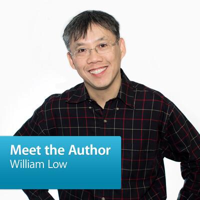 William Low: Meet the Author