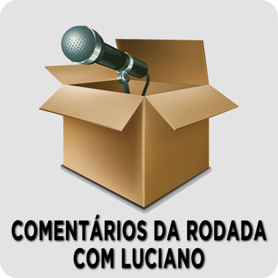 Comentários da Rodada com Luciano – Rádio Online PUC Minas