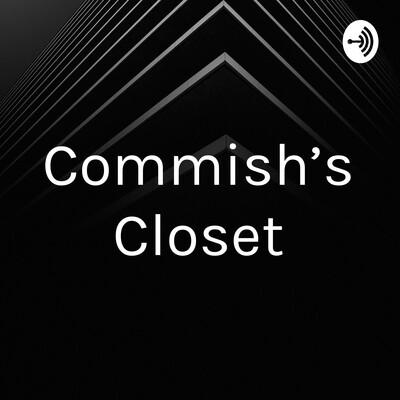 Commish's Closet