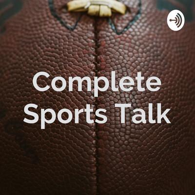 Complete Sports Talk
