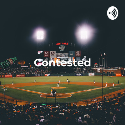 Contested: With Mike and Willy, A Sports Debate Podcast