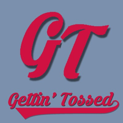 Gettin' Tossed Podcast