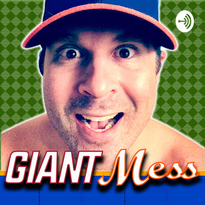 Giant Mess: A Giants-Mets Fan's 1 Man Show