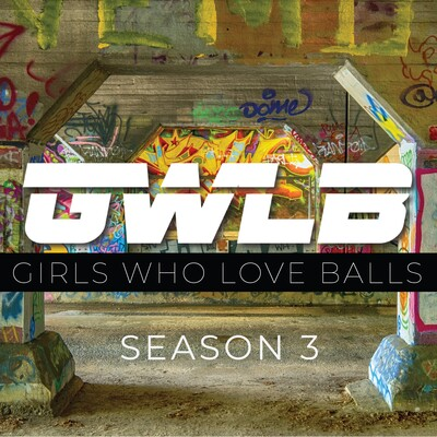 Girls Who Love Balls - Sports Podcast