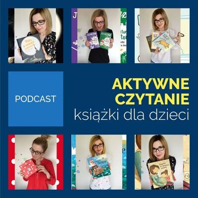 Aktywne Czytanie - książki dla dzieci