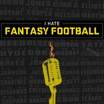 I Hate Fantasy Football Podcast