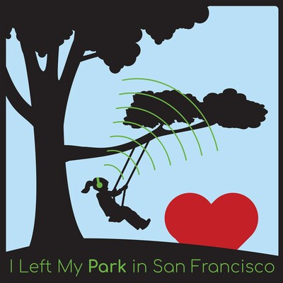 I Left My Park In San Francisco