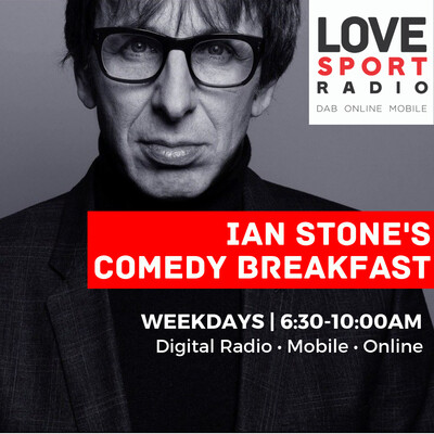Ian Stone's Comedy Breakfast on Love Sport Radio